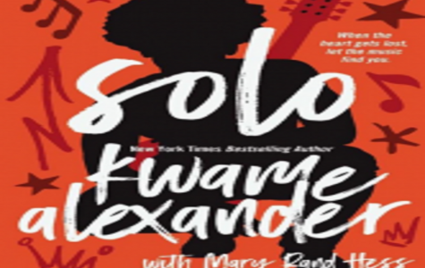 """Reviewing Kwame Alexander's """"Solo"""""""